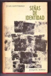 juan-goytisolo-senas-de-identidad-joaquin-mortiz-1969-2-ed-5534-MLA4474294907_062013-F